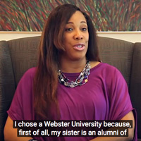 The captioned videos feature Webster students sharing their online experiences in Webster degree programs.