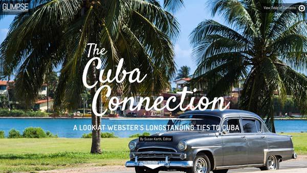 A look at Webster activities in Cuba