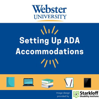 Accessibility Podcast Series: Setting Up ADA Accommodations