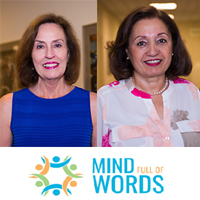 Brenda Fyfe, dean emeritus, and Nahid Nader-Hashemi, director of Mind Full of Words