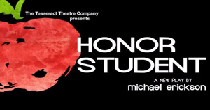Honor Student, a play by Michael Erickson
