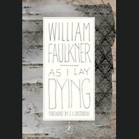 Book Club: Faulkner's 'As I Lay Dying' July 16