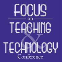 Call for Proposals: Focus on Teaching and Technology Conference