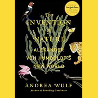 Book Club Explores 'The Invention of Nature: Alexander von Humboldt's New World' May 13