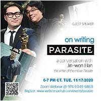 A Conversation with Jin-Won Han, Writer of Oscar Winning Film 'Parasite'