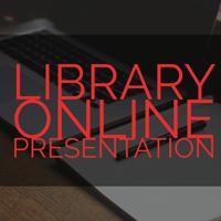Library Announces Online Presentation Schedule