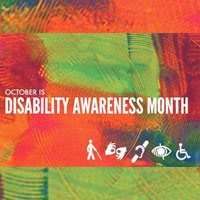 Disability Awareness Month: Sharing tips each Monday