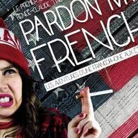 Centre francophone Presents 'Pardon my French! One Woman Show' April 29