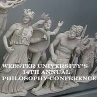 Webster University's 14th Annual Philosophy Conference, March 29