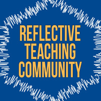 The Reflective Teaching Community Announces New Remote Sessions for Faculty Worldwide