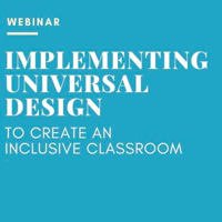 Feb. 5 Webinar: Implementing Universal Design to Create an Inclusive Classroom