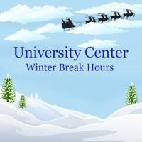 University Center Hours of Operation for Winter Break