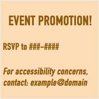 Adding a simple accessibility statement to your event flyer can help signal that individuals with disabilities are welcome and included.
