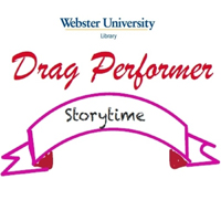 Drag Performer Storytime at Webster